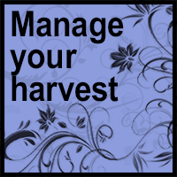 Manage your harvest